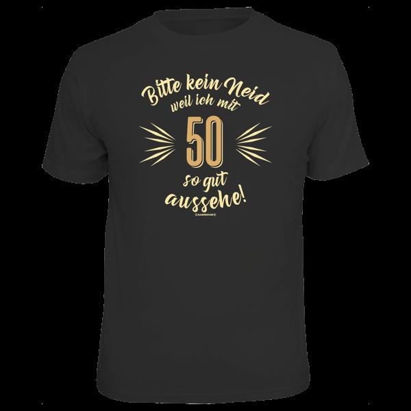 """T-Shirt """"Bitte kein Neid"""" 50"""
