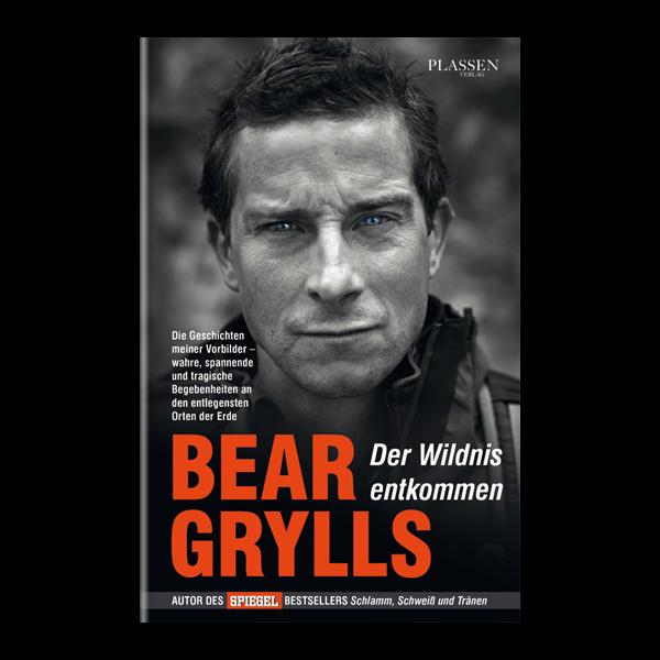 Bear Grylls - Der Wildnis entkommen