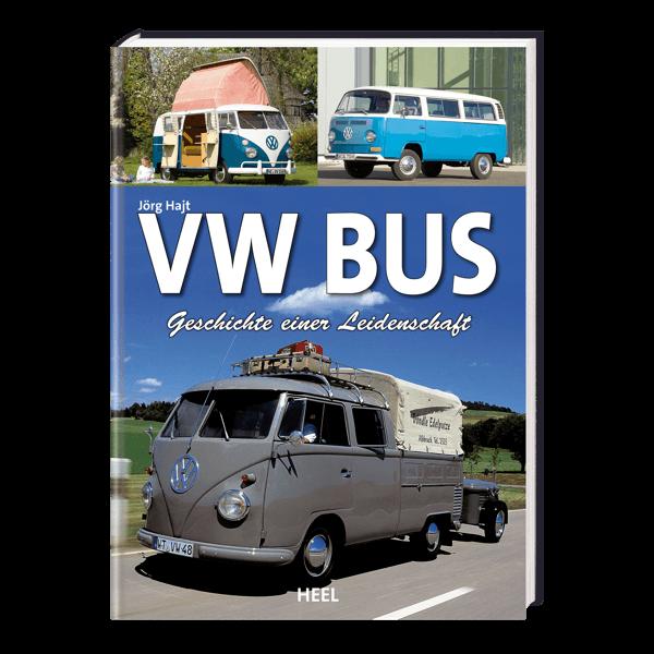 VW Bus - Geschichte einer Leidenschaft