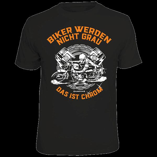 "T-Shirt ""Biker werden nicht grau"""