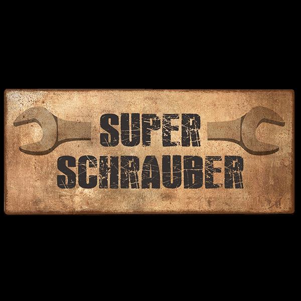 """Metallschild """"Superschrauber"""""""