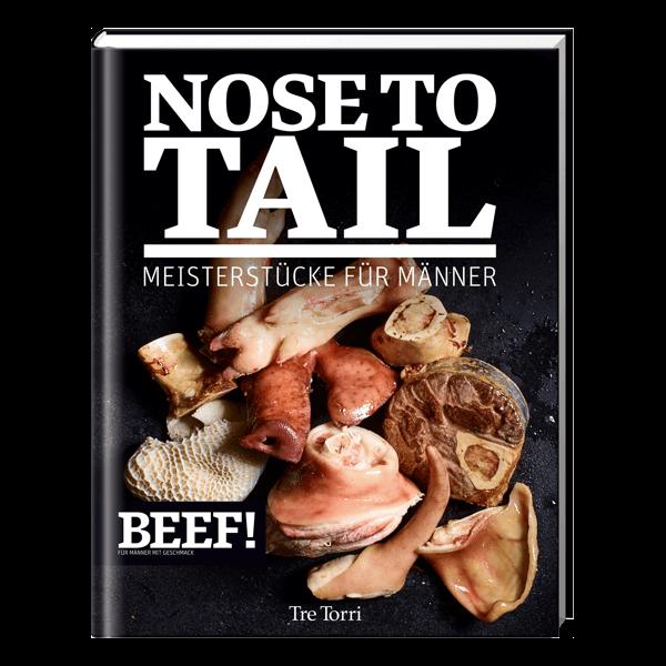 BEEF! Nose to Tail - Meisterstücke für Männer